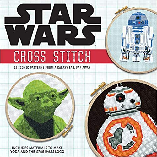 John Lohman and Rhys Turton book - Star Wars: Cross Stitch Kit: 12 Iconic Patterns from a Galaxy Far, Far Away