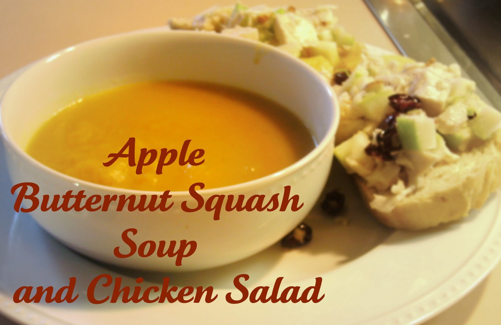 Apple Butternut Squash Soup and Chicken Salad Sandwiches.